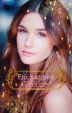 Enchanted Voice (Twilight Fanfic) ((Complete)) by xMiss-Redx