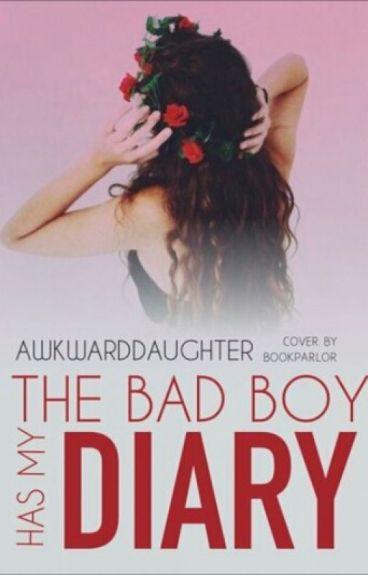 The Bad Boy Has My Diary!