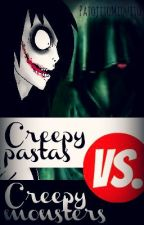 Creepypastas VS. CreepyMonsters by DxrkAngel