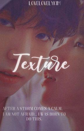 TEXTURE [HIATUS] by lovelovelykim