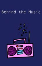 Behind the Music by -gayshipsonly