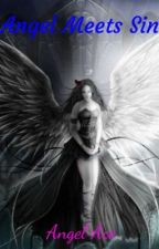 Angel Meets Sin (BWWM) 18+ by Queen_AngelAce