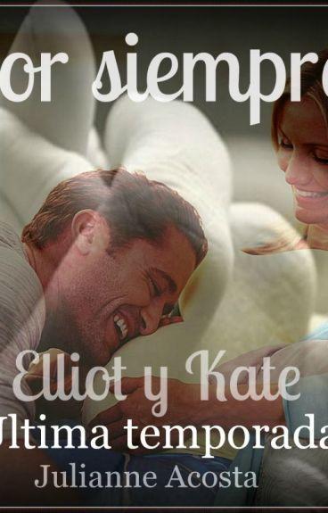 Elliot y Kate por siempre