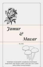 Jamur & Mawar by SpadeBlack10
