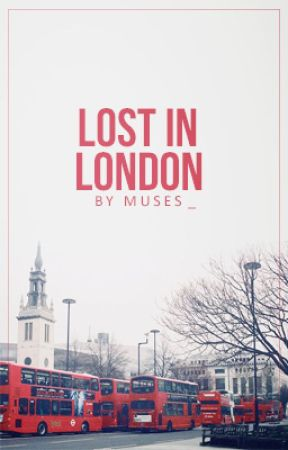 Lost In London by muses_