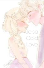 Jelsa Cold Love by LaChicaDelPost