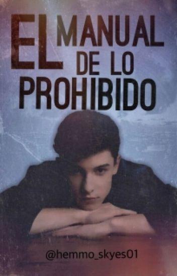 Manual de lo Prohibido. «Shawn Mendes» 'ADAPTADA'