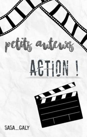 Petits auteurs, ACTION ! - Concours fermé. by SASA_GALY