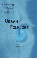 Urban Folklore  by carlin1976