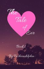 The Tale of Eve by fashiondolphin