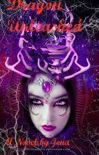 Dragon Unleashed (Book 1 of the Dragon Mage Saga) by diamondlucky
