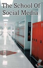 The School Of Social Media || A Nikolas Nadiro X Reader Story  by nikolasnadiro