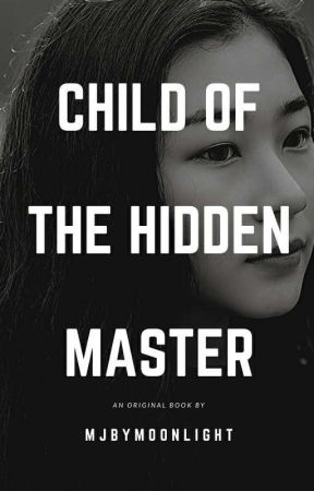 Child of the Hidden Master by MJbymoonlight