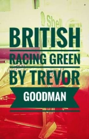 BRITISH RACING GREEN by TrevSG