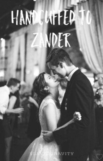 Handcuffed to Zander