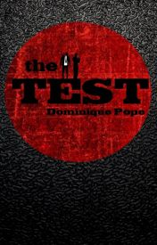 The Test by DominiqueRachel
