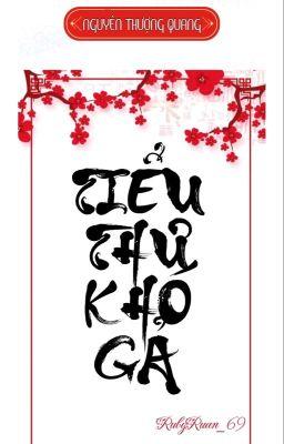 [BHTT] [QT] Tiểu Thư Khó Gả - Nguyên Thượng Quang