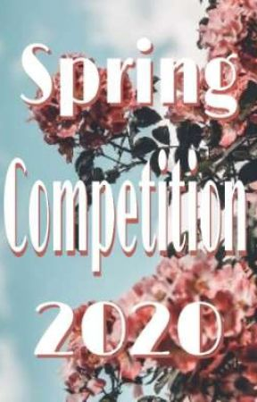 Spring Competition 2020 🌸 by read_withlove