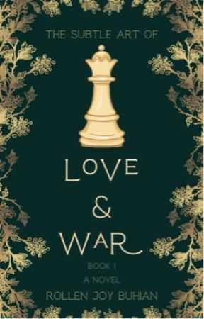 The Subtle Art of Love and War by rollenjoy03