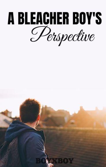 A Bleachers Boy Perspective (BoyxBoy)