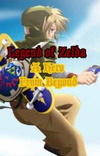The Legend of Zelda: A Hero from Beyond by Geek_of_the_Week