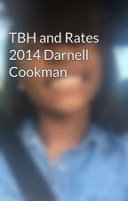 TBH and Rates 2014 Darnell Cookman by trappmeggaaa
