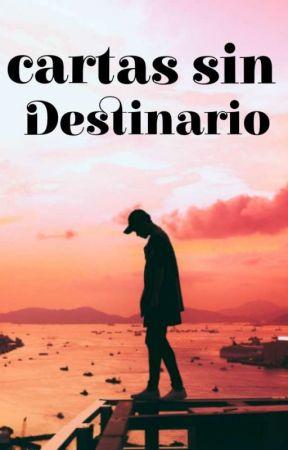 Cartas sin destinario by Angel_of_death132