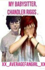 My babysitter, Chandler Riggs . {{A Chandler Riggs fanfic}} by xx_AverageFangirl_xx
