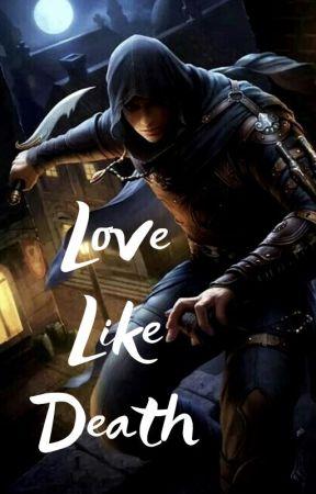 Love Like Death by Thewritingpaw236