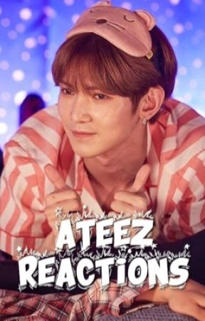 ATEEZ REACTIONS by YouKnowYunho
