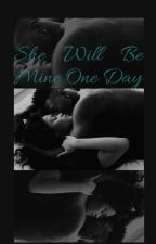 She Will Be Mine One Day by skye8cutkelvin