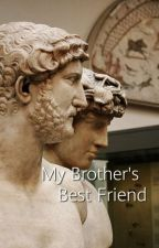my brother's best friend (a jack Gilinsky fanfic) by Johnsonsanus