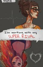 ✔Super Rivalry on Hold [Lesbian, GirlxGirl] by itsabadluckcharm