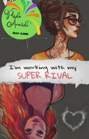 Super Rivalry on Hold [Lesbian, GirlxGirl]