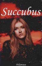 Succubus ||Legacies|| by dorkimkay