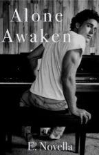 Alone Awaken by Kate_Comella