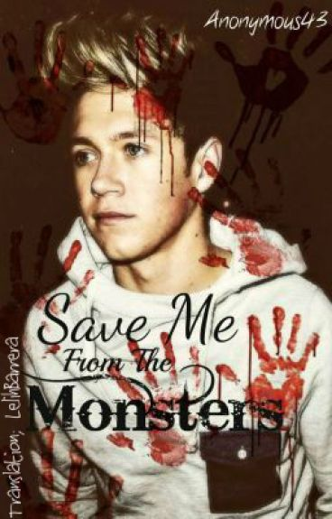 Save Me From The Monsters - Fic Ziall