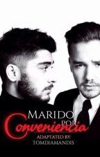 Marido Por Conveniencia - Ziam (Adaptada) [TERMINADA] by tomdiamandis