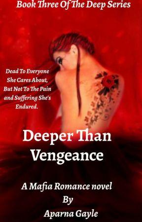 Deeper Than Vengeance  by Sauceii