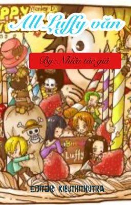 Đọc truyện All Luffy văn