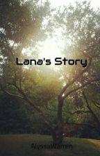 Lana's Story (Slow Updates) by OhMyDun