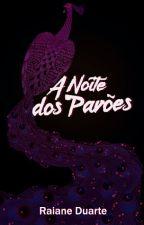 A Noite Dos Pavões by r_disturbia