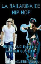 la bailarina de hip hop (niall y tu)-terminada by AgusLucia200113