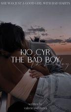 Kio Cyr The Bad Boy || A Kio Cyr And Ondreaz Lopez Fan Fiction  by vallaurenn