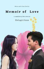 Memoir of Love (Mino x Jisoo Short Stories) by onlygirljisoo