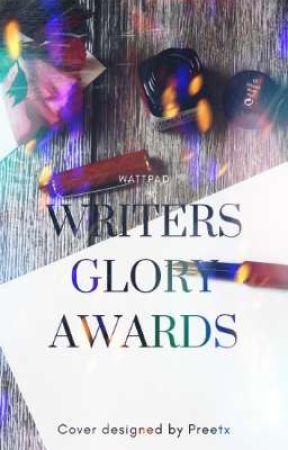Writer's Glory Awards CLOSED  by Writers_Glory