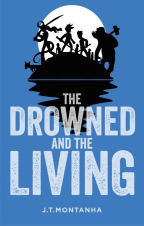The Drowned and the Living by Juhundo