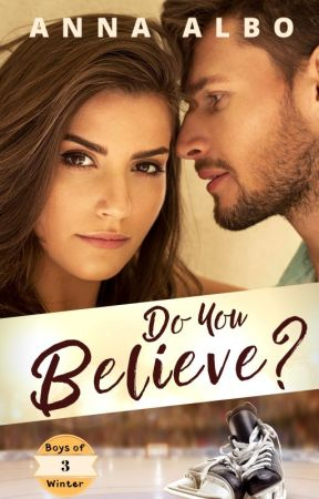 Do You Believe -- Book 3 Boys of Winter Series -- SAMPLE ONLY by AnnaAlbo