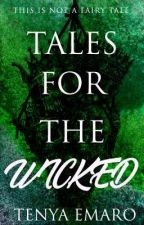 Tales For The Wicked by Jadedscar