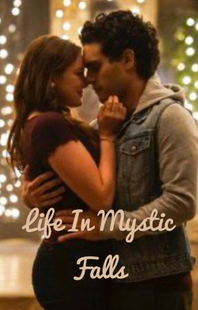 Life In Mystic Falls by Just_Obsessed1